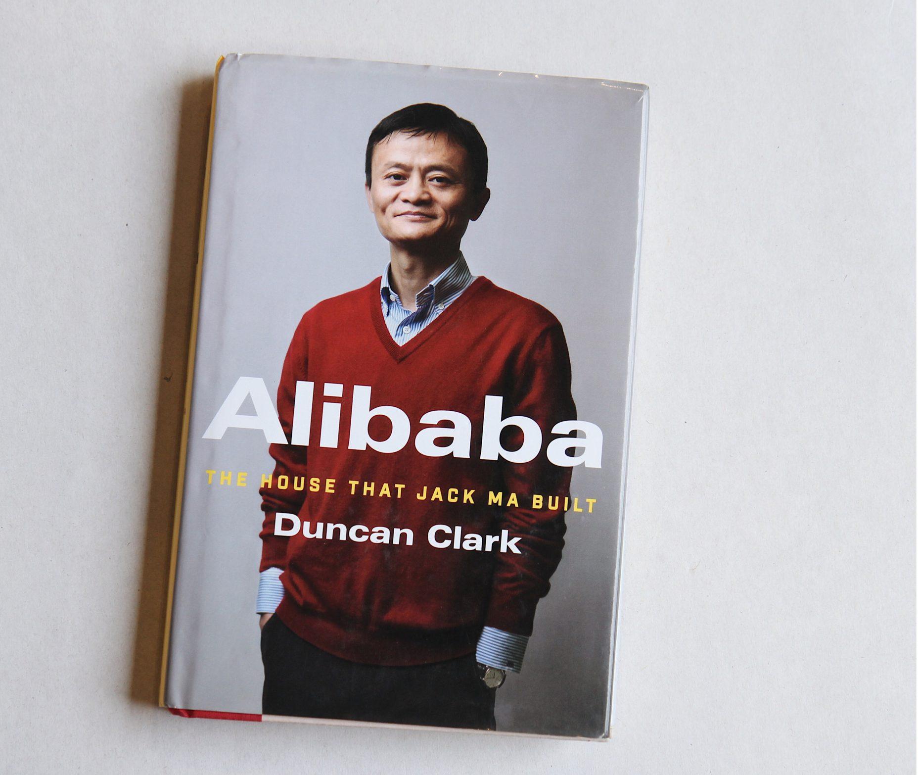 Alibaba The House that Jack Ma built Duncan Clark